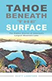 Tahoe beneath the Surface: The Hidden Stories of