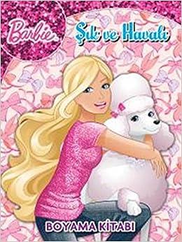 Barbie Sik Ve Havali Boyama Kitabi Kolektif 9786050928396 Amazon