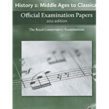 2011 RCM Exam Papers History 2 Middle Ages to Classical