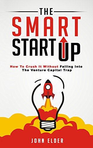 Amazon the smart startup how to crush it without falling the smart startup how to crush it without falling into the venture capital trap fandeluxe Images