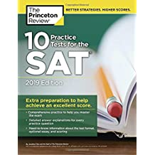 10 Practice Tests for the SAT, 2019 Edition: Extra Preparation to Help Achieve an Excellent Score