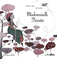 Mademoiselle Tricotin par Alice Brière-Haquet