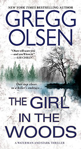 the-girl-in-the-woods-a-waterman-stark-thriller