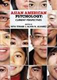 Asian American Psychology : Current Perspectives, , 0805860088