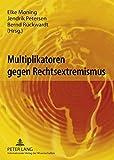 img - for Multiplikatoren gegen Rechtsextremismus (German Edition) book / textbook / text book