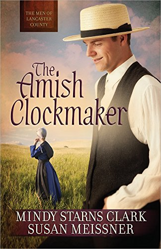 The Amish Clockmaker (The Men of Lancaster - Center Lancaster City