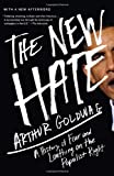 The New Hate, Arthur Goldwag, 0307742512
