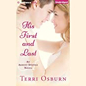 His First and Last: Ardent Springs | Terri Osburn