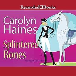 Splintered Bones