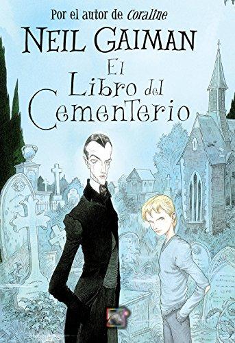 El libro del cementerio (Juvenil) (Spanish Edition) by [Gaiman, Neil