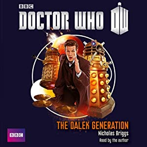 Doctor Who - Dalek Generation Hörbuch