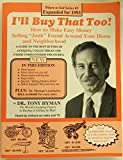 """I'll Buy That Too!: How to Make Easy Money Selling """"Junk"""" Found Around Your Home and Neighborhood"""
