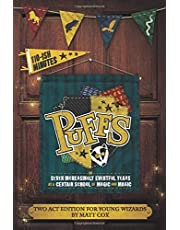 Puffs (Two Act Edition for Young Wizards)