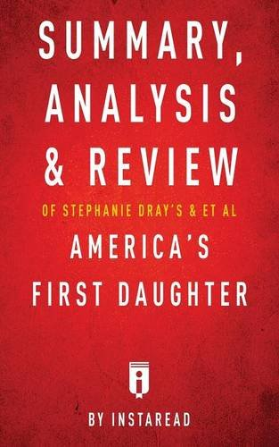 Summary, Analysis & Review of Stephanie Dray's and Laura Kamoie's America's First Daughter by Instaread