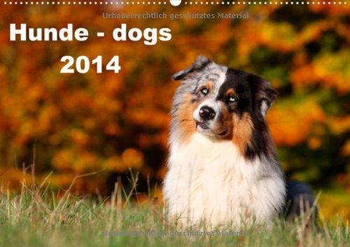 Hunde - dogs 2014 (Wandkalender 2014 DIN A2 quer): Wandkalender (Monatskalender, 14 Seiten)
