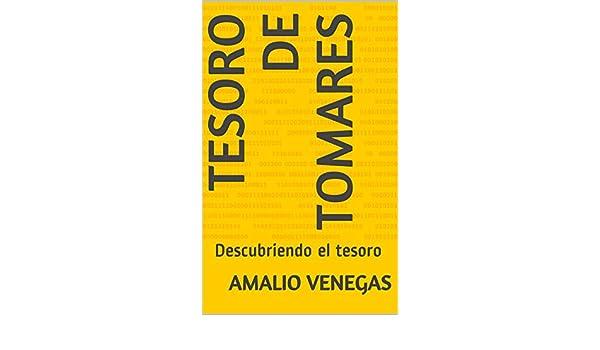 Tesoro de Tomares: Descubriendo el tesoro eBook: Amalio ...
