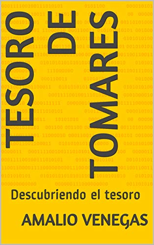 Amazon.com: Tesoro de Tomares: Descubriendo el tesoro ...