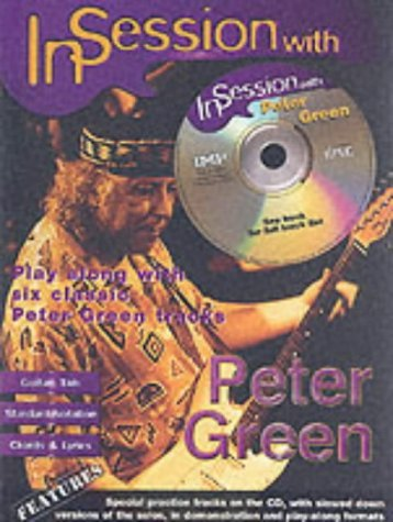In Session with Peter Green (Guitar Tab with Free Audio CD) by Peter Green (27-May-2005) Paperback