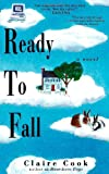 Ready to Fall, Claire Cook, 1882593480