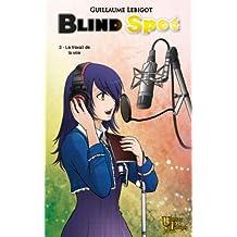 Blind Spot: Le travail de la voix (French Edition)