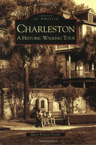 Charleston: A Historic Walking Tour (Images of - Street Church Charleston