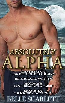 Absolutely Alpha (Tempting Alphas Book 1) by [Scarlett, Belle]