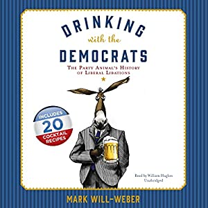 Drinking with the Democrats Audiobook