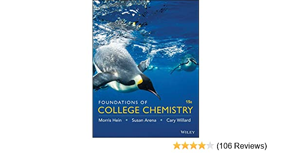 Foundations of College Chemistry, 15th Edition 15, Morris Hein