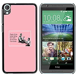 Paccase / SLIM PC / Aliminium Casa Carcasa Funda Case Cover para - Booze Alcohol Pink Quote Funny Drinking - HTC Desire 820