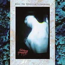 Mind: The Perpetual Intercourse (Vinyl)