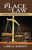 img - for The Place of Law: The Role and Limits of Law in Society book / textbook / text book