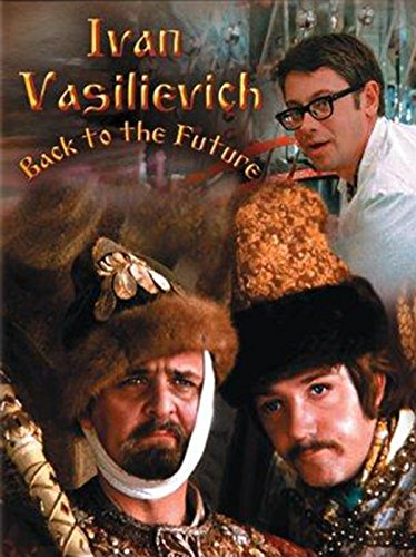 Ivan Vasilievich: Back to the Future