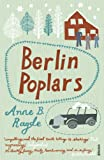 Front cover for the book Berlin Poplars by Anne B. Ragde