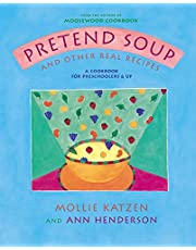 Pretend Soup And Real Recipes: And Other Real Recipes