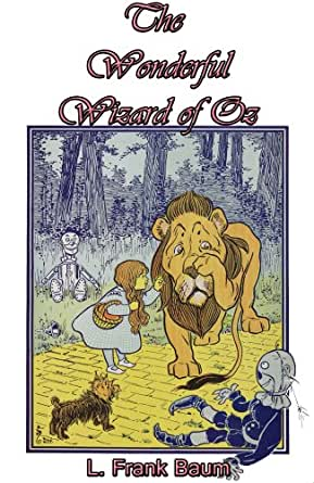 The Wonderful Wizard of Oz (Illustrated) (English Edition) eBook ...
