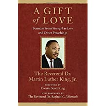 """A Gift of Love: Sermons From """"Strength To Love"""" and Other Preachings (King Legacy)"""