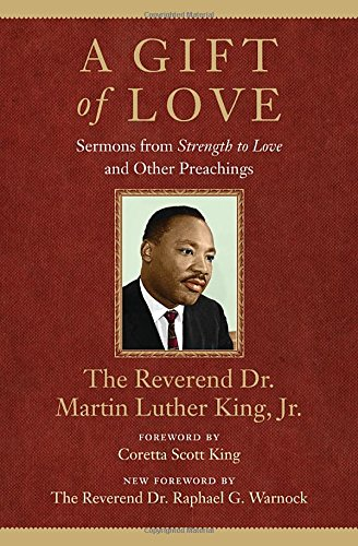 "A Gift of Love: Sermons From ""Strength To Love"" and Other Preachings (King Legacy)"