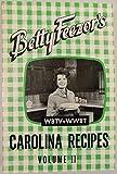 img - for Betty Feezor's Carolina Recipes book / textbook / text book