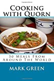 Cooking with Quorn, Mark Green, 1500715387