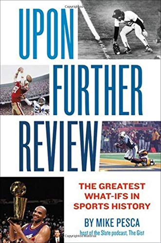 Pdf Humor Upon Further Review: The Greatest What-Ifs in Sports History
