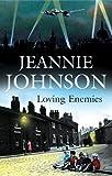 Loving Enemies, Jeannie Johnson, 0727864475