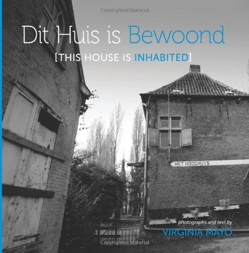 Dit Huis is Bewoond [This House is Inhabited]