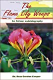 The Flame Lily Weeps, Ross Gordon Cooper, 1905809530