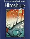 The Japanese Woodcuts of Hiroshige, Utagawa Hiroshige, 1468153145