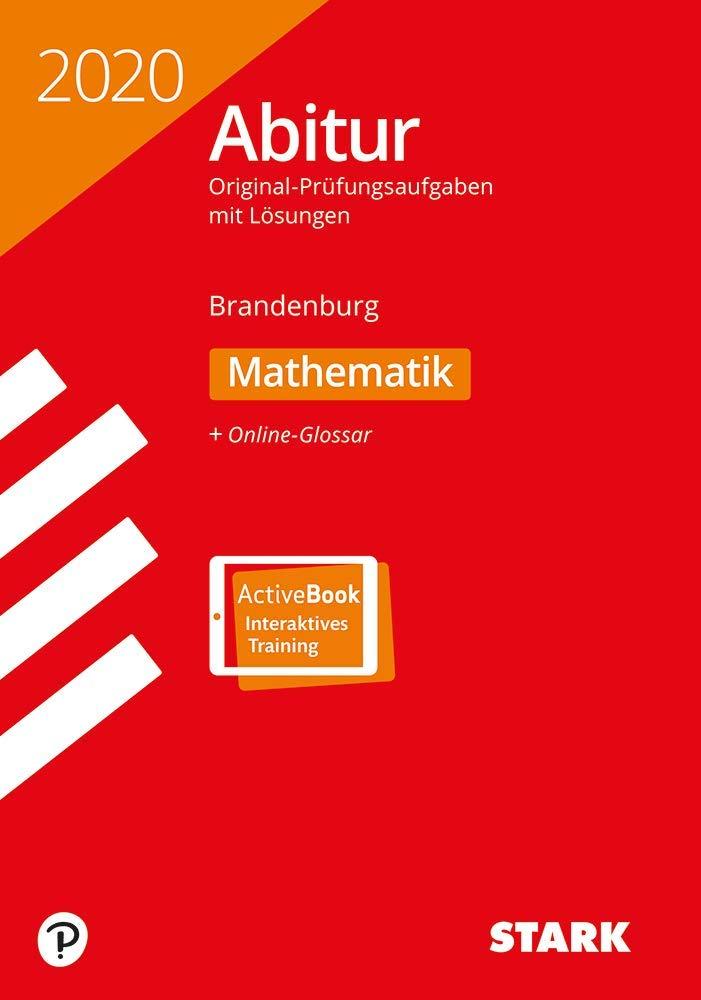 STARK Abiturprüfung Brandenburg 2020   Mathematik