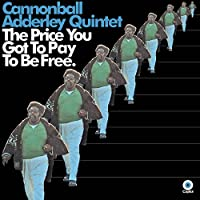 The Price You Got to Pay to Be Free (CD)