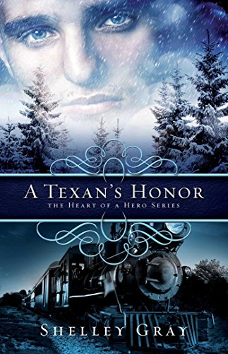 A Texan's Honor (The Heart of A Hero Book 2)