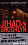 Jihad in Brooklyn, Samuel M. Katz, 0451214439