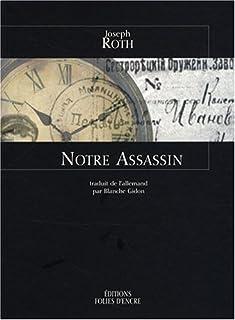 Notre assassin, Roth, Joseph