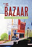 The Bizarre Biloxi Bazaar, Mouise Thomas Richards, 1479721808